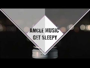 AMCLE MUSIC | get sleepy